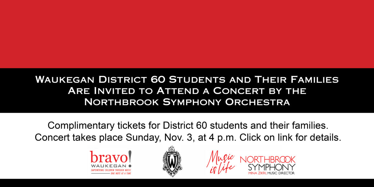 A Concert Invitation to Waukegan District 60 Students and Their Families Featured Image