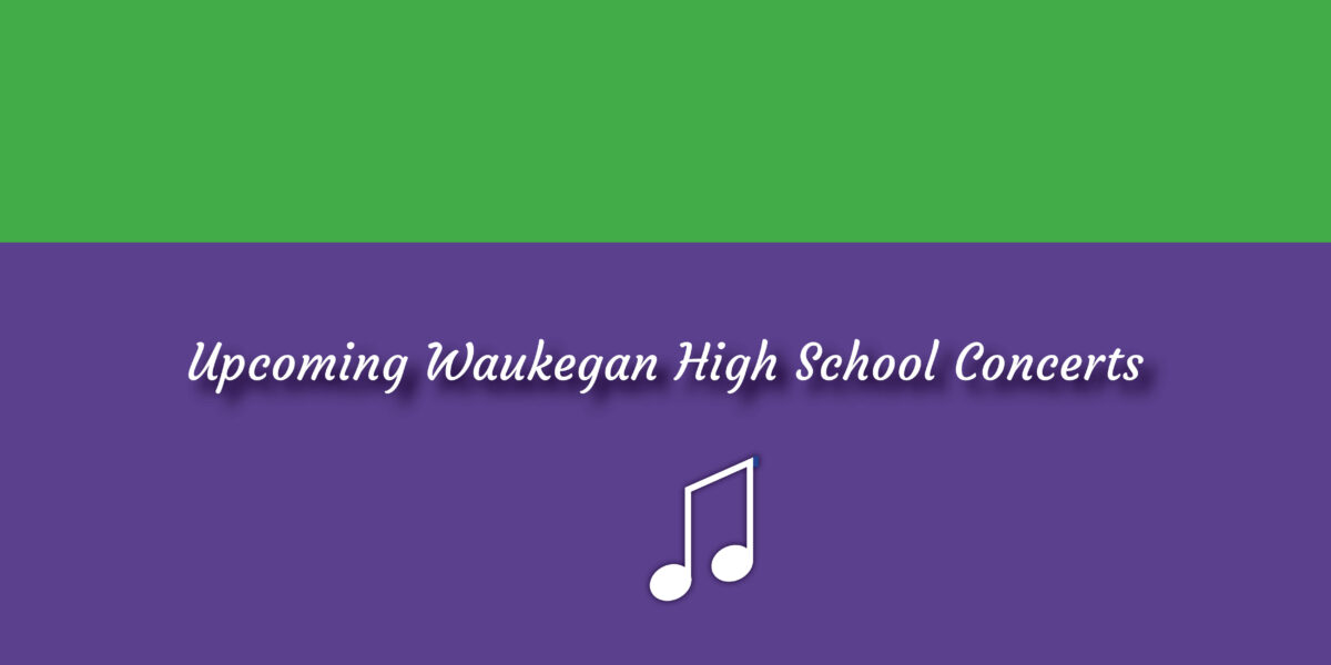 Waukegan High School Concerts: May 2020 Featured Image